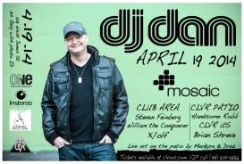 DJ DAN @ Mosaic 4.19.14