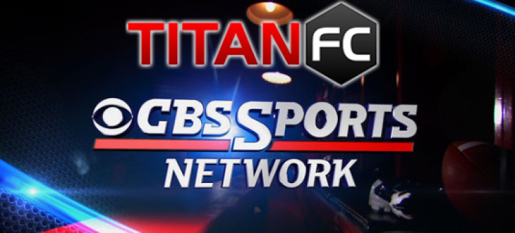 CBS-Sports-Network-MMA-Titan-Fighting-750x340-1393256023
